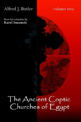 The Ancient Coptic Churches of Egypt (Volume 2)