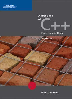 A First Book of C++, from Here to There 978-0534492816 por Gary J. Bronson FB2 PDF
