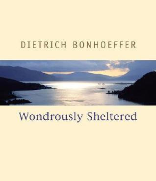 Wondrously Sheltered