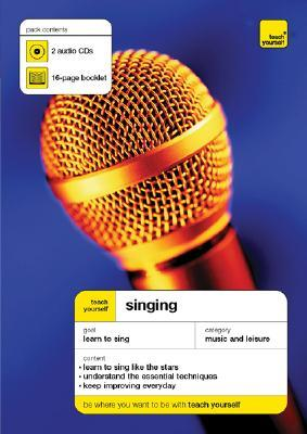 Teach Yourself Singing [With 16-Page Booklet]