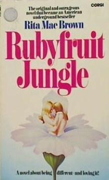 Ebook Rubyfruit Jungle by Rita Mae Brown read!