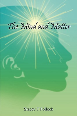 The Mind and Matter