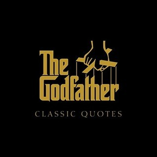 The Godfather Classic Quotes