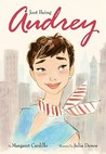 Just Being Audrey by Margaret Cardillo