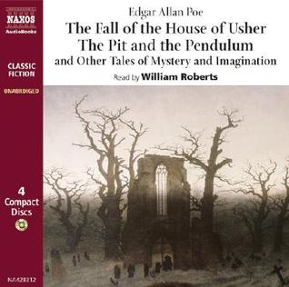 The Fall of the House of Usher/The Pit & the Pendulum/Other Tales of Mystery & Imagination (Classic Fiction)