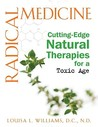 Radical Medicine: Cutting-Edge Natural Therapies for a Toxic Age