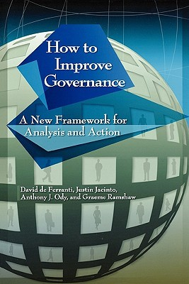 How to Improve Governance: A New Framework for Analysis and Action