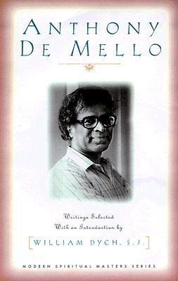 Ebook Anthony De Mello: Selected Writings by Anthony de Mello DOC!