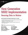 Next Generation Ssh2 Implementation: Securing Data in Motion