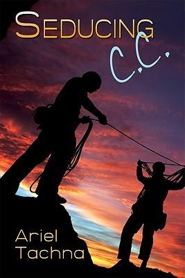 Seducing C.C. by Ariel Tachna