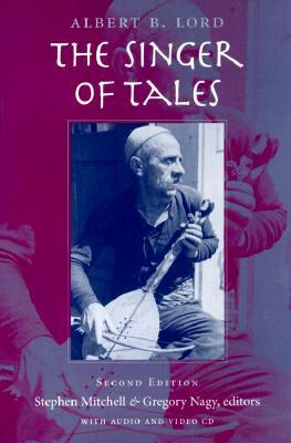 The Singer of Tales by Albert Bates Lord
