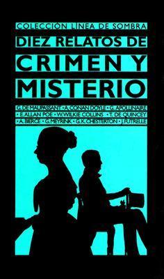 Diez Relatos de Crimen y Mistero