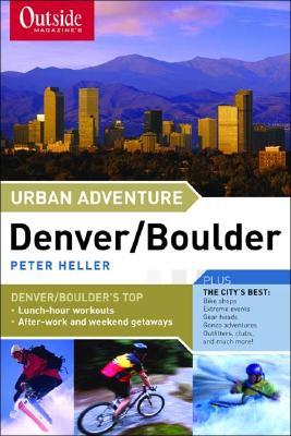 Outside Magazine's Urban Adventure: Denver/Boulder