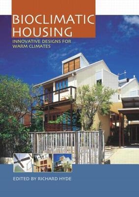 Bioclimatic Housing by Richard Hyde
