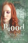 Blood, She Read by Sara Hubbard
