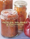 Pickles, Relishes And Chutneys