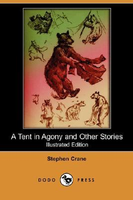 A Tent in Agony and Other Stories