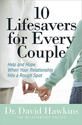 Descarga gratuita de ebook Scribd 10 Lifesavers for Every Couple: Help and Hope When Your Relationship Hits a Rough Spot