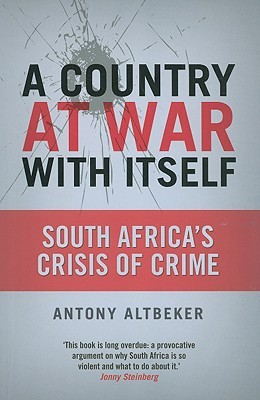 A Country at War with Itself by Antony Altbeker