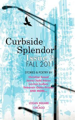 Curbside Splendor Semi-Annual Journal (Issue 2 - Fall 2011)