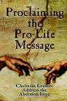 Proclaiming the Pro-Life Message