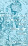 How Plants Are Trained to Work for Man: Trees, Biography, Index