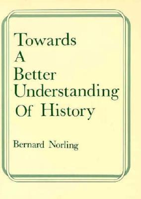 Towards A Better Understanding by Bernard Norling