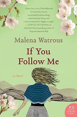 If You Follow Me by Malena Watrous