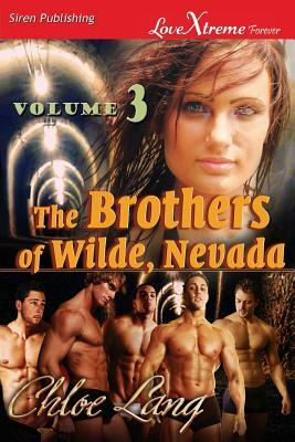 The Brothers of Wilde, Nevada: Volume 3 (The Brothers of Wilde, Nevada #5-6)