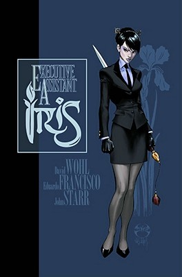Executive Assistant Iris Vol. 1 by David Wohl