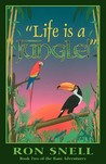 Life Is a Jungle (The Rani Adventures, #2)