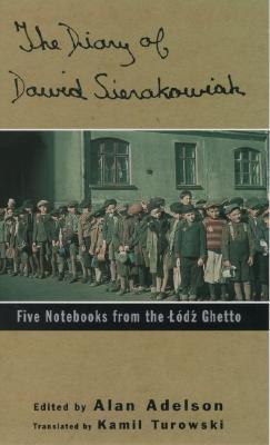 Diary of Dawid Sierakowiak by Dawid Sierakowiak