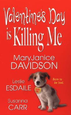 Valentine's Day Is Killing Me by MaryJanice Davidson