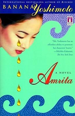 Amrita by Banana Yoshimoto