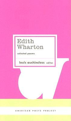 Edith Wharton: Selected Poems