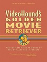 VideoHound's Golden Movie Retriever 2011