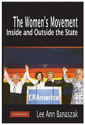 The Women's Movement Inside and Outside the State