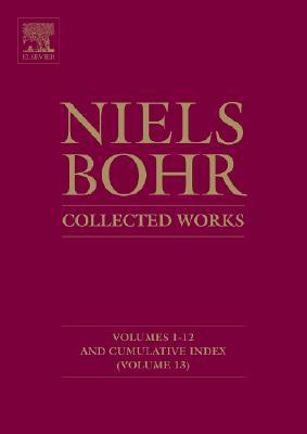 Niels Bohr Collected Works: Limited Edition/Collector's Item Set