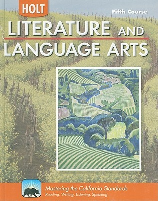 Holt Literature and Language Arts: Student Edition Grade 11 2009