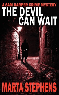 The Devil Can Wait by Marta Stephens