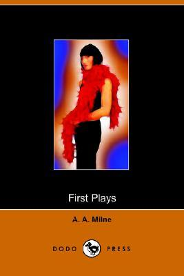 First Plays of A A Milne
