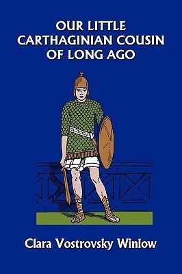 Our Little Carthaginian Cousin of Long Ago
