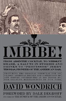 Imbibe! by David Wondrich