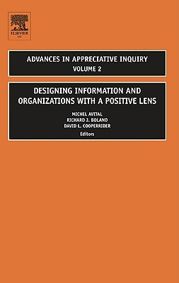 Designing Information and Organizations with a Positive Lens by Michel Avital