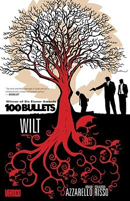 100 Bullets, Vol. 13: Wilt