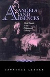 Angels and Absences: Child Deaths in the Nineteenth Century