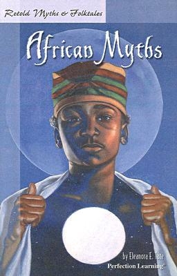 African Myths by Eleanora E. Tate