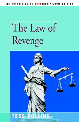 The Law of Revenge by Tess Collins