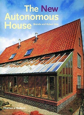 The New Autonomous House: Design and Planning for Sustainability Descargas gratuitas de libros electrónicos de Epub