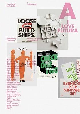 I Love Type 01 - Futura